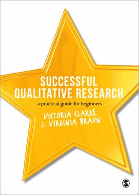 Successful Qualitative Research A Practical Guide for Beginners  2013 edition cover