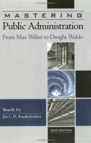 Mastering Public Administration From Max Weber to Charles Lindblom 2nd 2008 (Revised) edition cover
