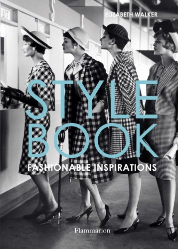 Style Book Fashionable Inspirations  2011 9782080200822 Front Cover