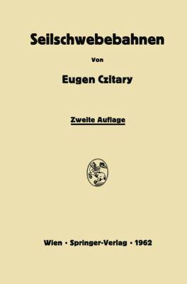 Seilschwebebahnen  2nd 1962 9783709180822 Front Cover