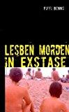 Lesben morden in Exstase: Erotik-Krimi N/A edition cover