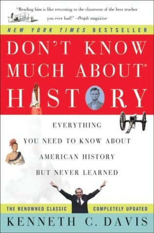 Don't Know Much about History Everything You Need to Know about American History but Never Learned  2003 edition cover