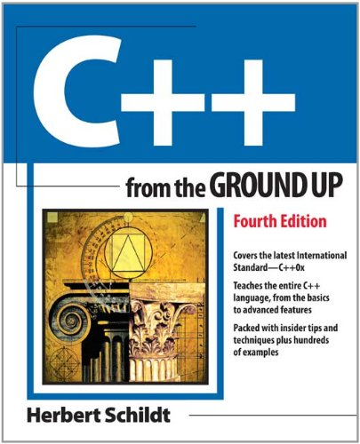 C++ from the Ground up, 4th Edition  4th 2014 9780071634823 Front Cover