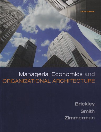 Managerial Economics and Organizational Architecture  5th 2009 edition cover