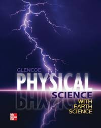 Glencoe Physical Science With Earth Science:  1st 2010 9780078945823 Front Cover