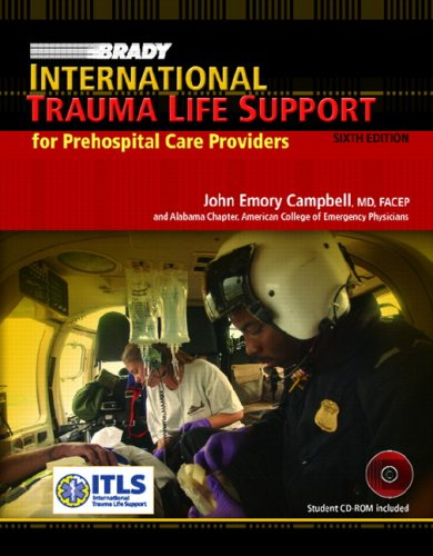International Trauma Life Support Paramedics and Other Advanced Providers 6th 2008 edition cover