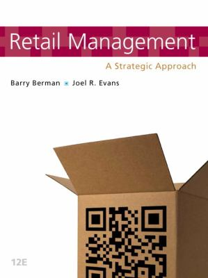 Retail Management A Strategic Approach 12th 2013 (Revised) edition cover