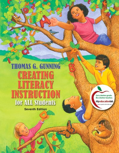 Creating Literacy Instruction for All Students  7th 2010 edition cover