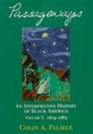 Interpretive History of Black America,1619-1865   1998 edition cover