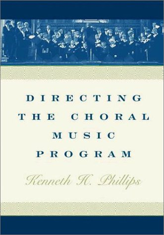 Directing the Choral Music Program   2003 edition cover