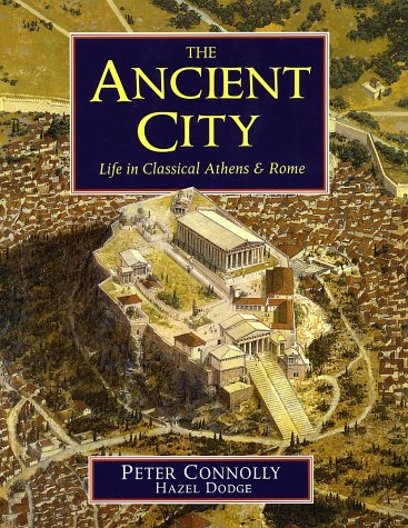 Ancient City Life in Classical Athens and Rome  2001 edition cover