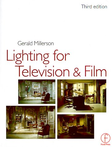 Lighting for TV and Film  3rd 1999 (Revised) edition cover