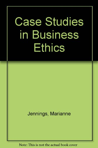 Case Studies in Business Ethics  2nd 1996 9780314063823 Front Cover