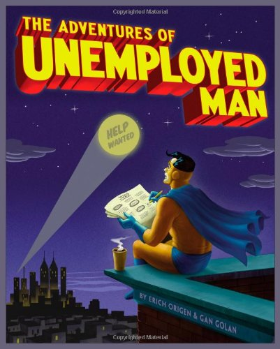 Adventures of Unemployed Man   2010 edition cover