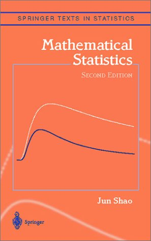 Mathematical Statistics  2nd 2003 (Revised) edition cover