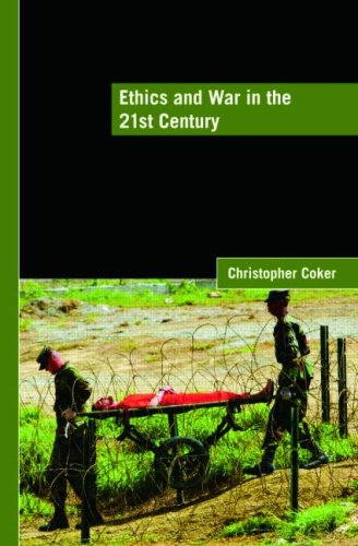 Ethics and War in the 21st Century   2008 edition cover