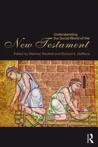 Understanding the Social World of the New Testament   2010 edition cover