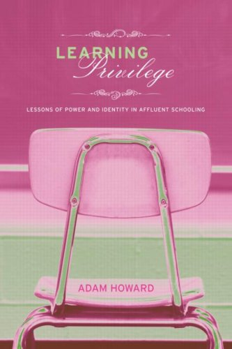 Learning Privilege Lessons of Power and Identity in Affluent Schooling  2008 9780415960823 Front Cover