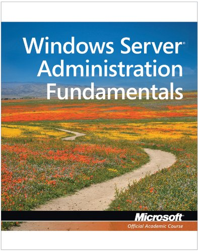 Windows Server Administration Fundamentals Exam 98-365  2011 edition cover
