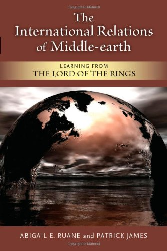 International Relations of Middle-Earth Learning from the Lord of the Rings  2012 edition cover