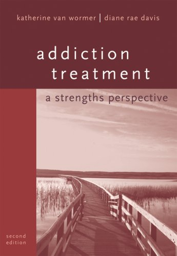 Addiction Treatment A Strengths Perspective 2nd 2008 (Revised) edition cover
