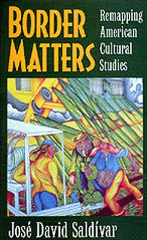 Border Matters Remapping American Cultural Studies  1997 edition cover
