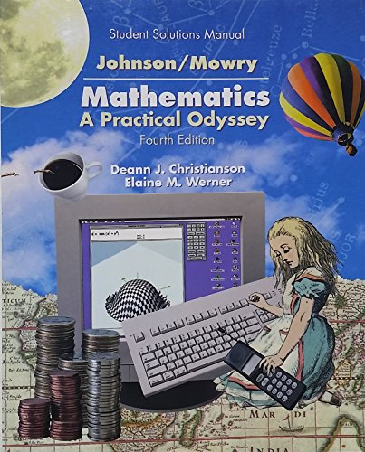 Student Solutions Manual for Johnson and Mowry's Mathematics A Practical Odyssey 4th 2001 edition cover