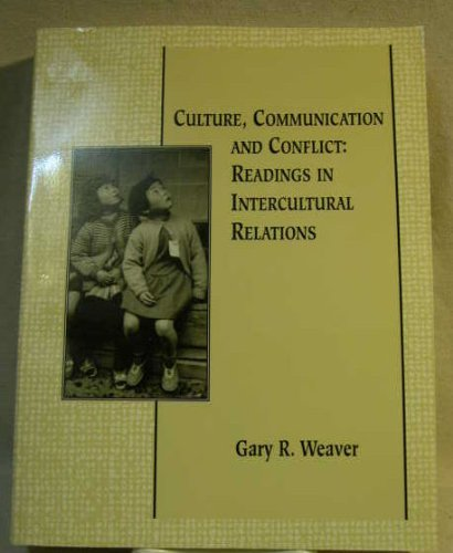 Intercultural Conflict Readings in Culture Communiction 1st 9780536584823 Front Cover