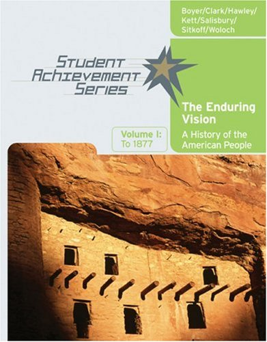 Enduring Vision A History of the American People to 1877  2007 9780618738823 Front Cover