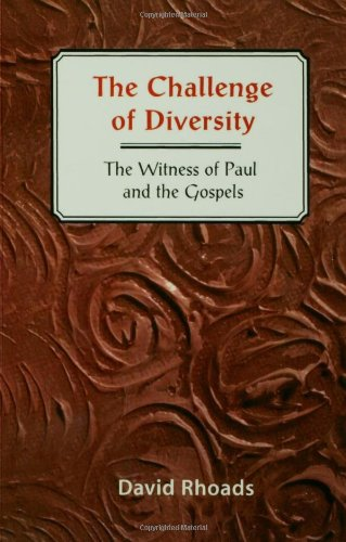 Challenge of Diversity The Witness of Paul and the Gospels N/A edition cover