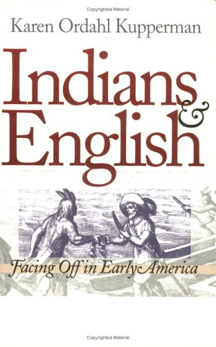 Indians and English Facing off in Early America  2000 9780801482823 Front Cover