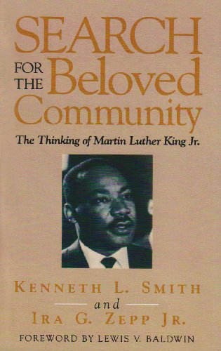Search for the Beloved Community : The Thinking of Martin Luther King, Jr. Revised edition cover