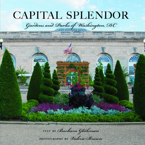 Capital Splendor Gardens and Parks of Washington Dc N/A 9780881509823 Front Cover