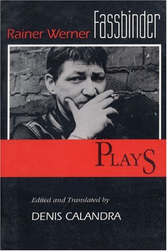 Rainer Werner Fassbinder - Plays   1992 (Reprint) edition cover