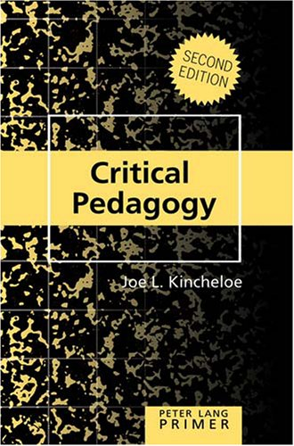 Critical Pedagogy Primer  4th 2008 (Revised) edition cover