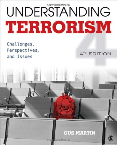 Understanding Terrorism Challenges, Perspectives, and Issues 4th 2013 edition cover