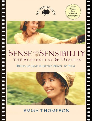 Sense and Sensibility The Screenplay and Diaries  2008 edition cover