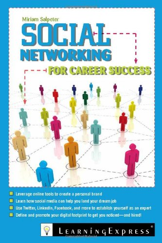Social Networking for Career Success   2011 edition cover