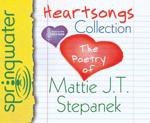 Heartsongs Collection: The Poetry of Mattie J. T. Stepanek  2009 edition cover