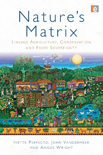 Nature's Matrix Linking Agriculture, Conservation and Food Sovereignty  2010 edition cover