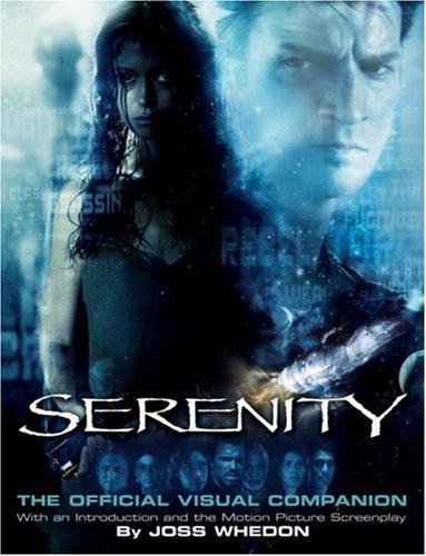Serenity The Official Visual Companion  2005 (Movie Tie-In) edition cover
