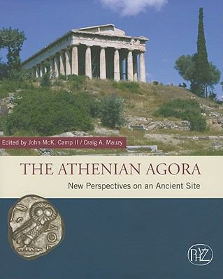Athenian Agora New Perspectives on an Ancient Site  2009 edition cover