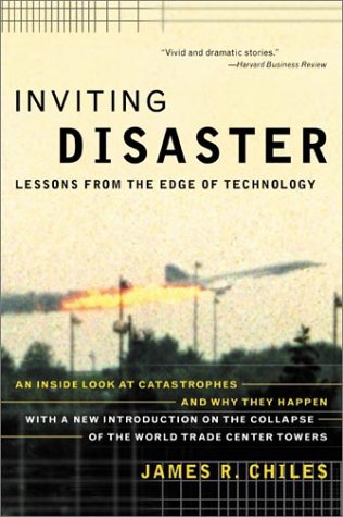Inviting Disaster Lessons from the Edge of Technology N/A edition cover