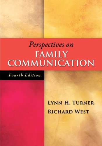 Perspectives on Family Communication  4th 2013 edition cover