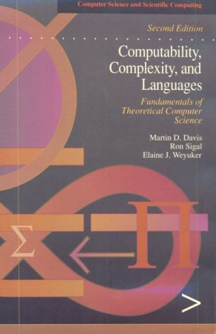 Computability, Complexity, and Languages Fundamentals of Theoretical Computer Science 2nd 1994 (Revised) edition cover