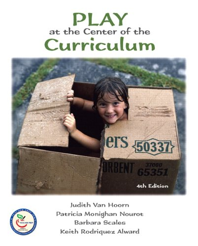 Play at the Center of the Curriculum  4th 2007 (Revised) edition cover