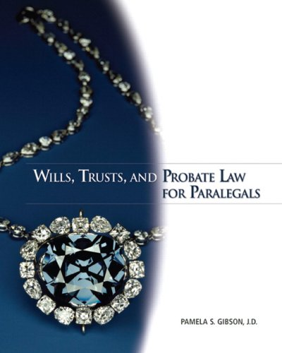 Wills, Trusts, and Probate Law for Paralegals   2009 edition cover