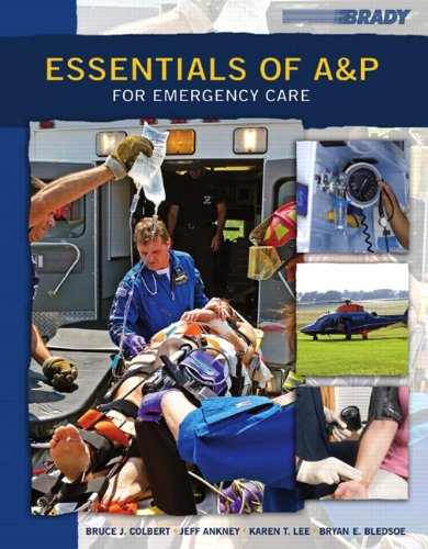 Essentials of A&P for Emergency Care   2011 9780132835824 Front Cover