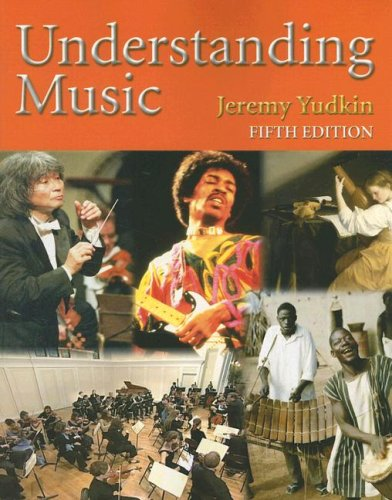 Understanding Music  5th 2008 9780136006824 Front Cover