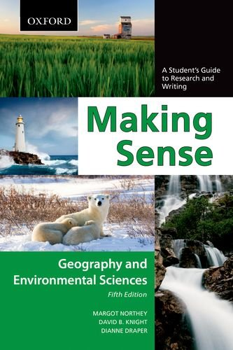 Making Sense in Geography and Environmental Sciences A Student's Guide to Research and Writing 5th 2012 edition cover
